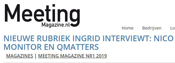 Nieuwe rubriek Ingrid Interviewt: Nico Meyer, MeetingMonitor en Qmatters